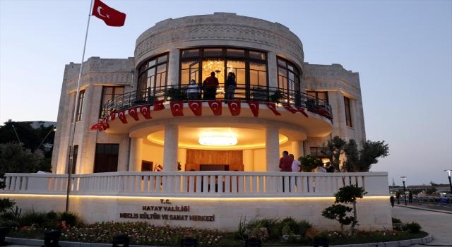 Hatay'da Meclis Kültür ve Sanat Merkezi ile Antakya Konağı hizmete açıldı