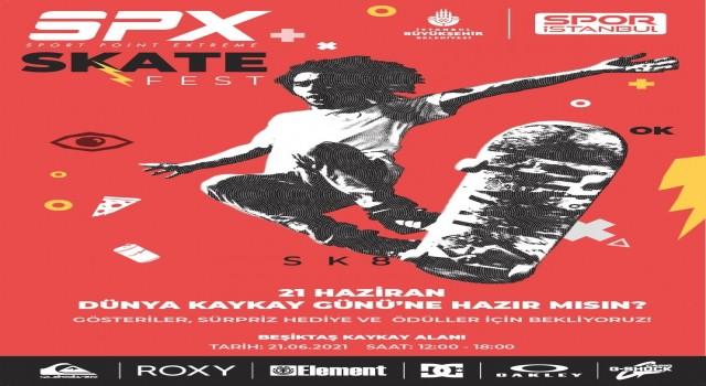 21 Haziran Dünya Kaykay Günü, SPX Skate Festte kutlanacak