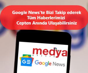 Google News'e abone olarak tüm Haberlerimize Anında Ulaşabilirsiniz