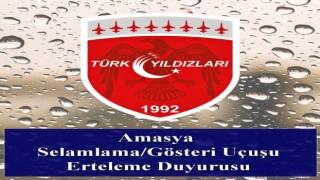Türk Yıldızlarının Amasya gösterisi yarına ertelendi