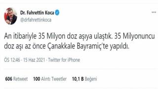 Türkiyedeki 35 milyonuncu Covid-19 aşısı Çanakkalede yapıldı