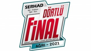 """""""Serhad Dörtlü Final"""" müsabakaları Ağrıda oynanacak"""